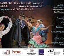 """14 de diciembre de 2019. Centenario del ballet """"El sombrero de tres picos"""" de Manuel de Falla."""